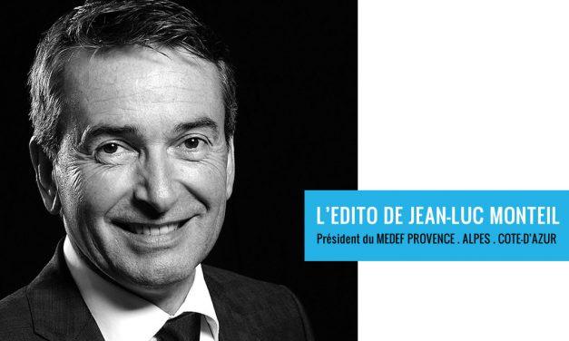MEDEF PROVENCE-ALPES-COTE-D'AZUR : L'Édito de Jean-Luc Monteil du 11 janv. 2019