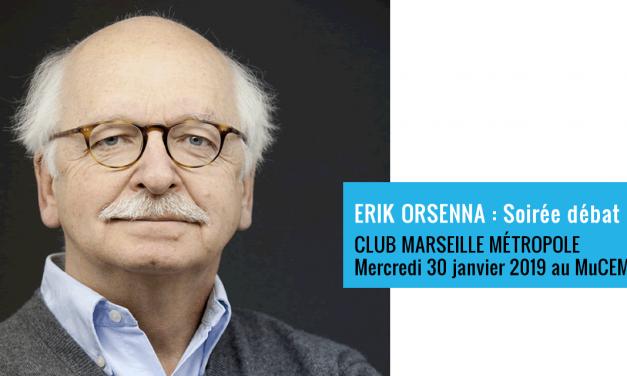 Erik ORSENNA Invité du CLUB MARSEILLE MÉTROPOLE