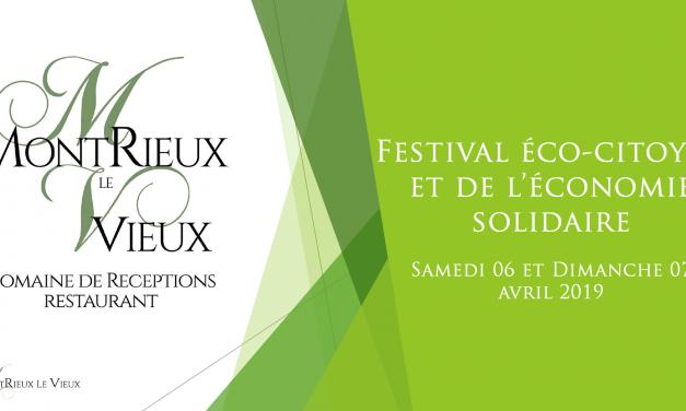 Domaine de Montrieux : 1er Festival éco-citoyen et de l'économie solidaire