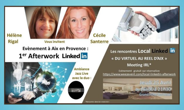 Le 1ER AfterWork Local LinkedIn à Aix en Provence !