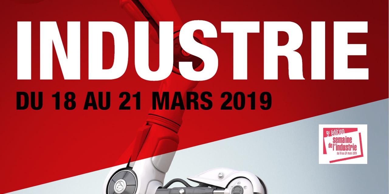 La 12ème Semaine de l'Industrie aura lieu du 18 au 22 Mars 2019