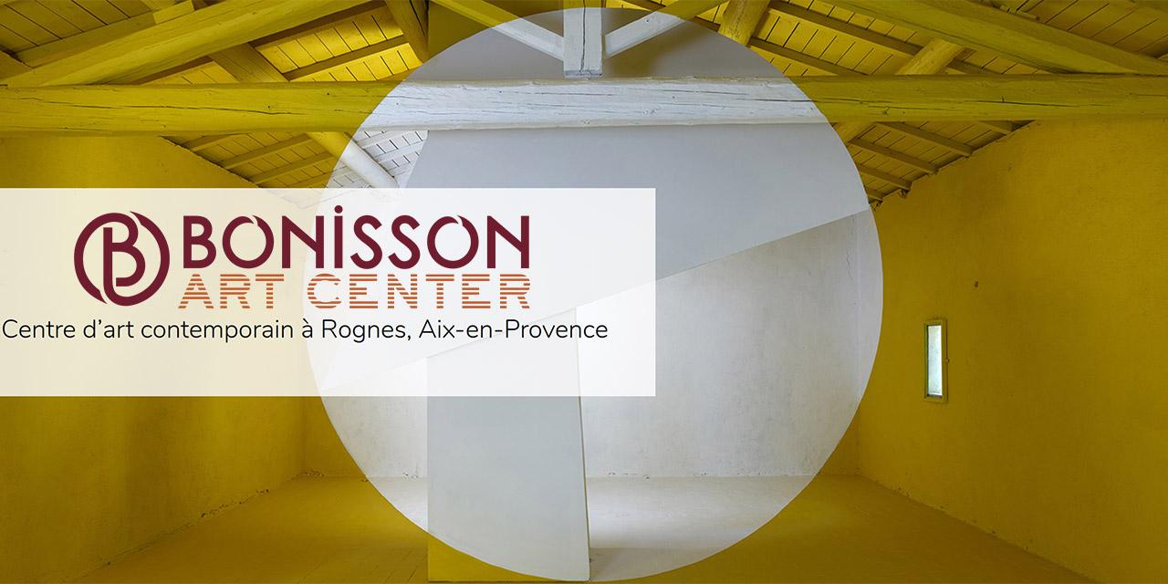 Bonisson Art Center : Un nouveau lieu en Provence dédié à l'Art contemporain
