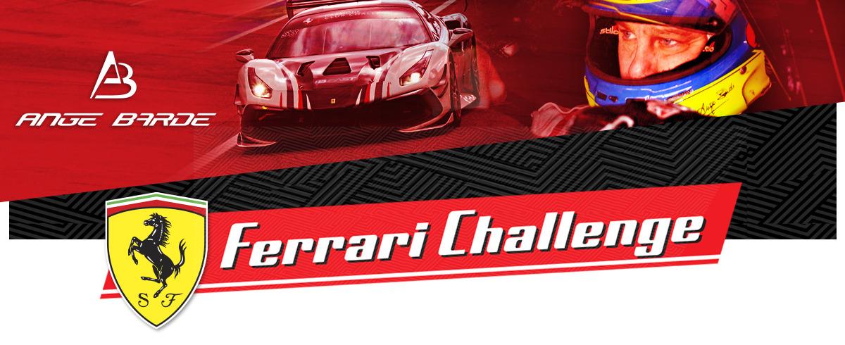 Ange Barde Ferrari Challenge – Round #5 Circuit de Nürburg, Allemagne à suivre les 28-29 Août