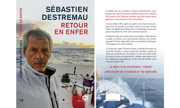 Récit : Le «Retour en Enfer» de Sébastien DESTREMAU